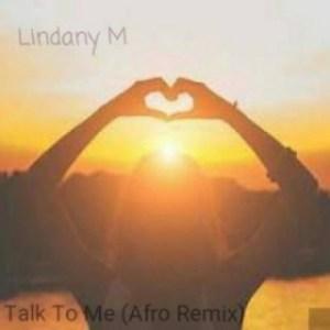 DJ Ganyani - Talk To Me (Lindany M Remix) ft. Layla
